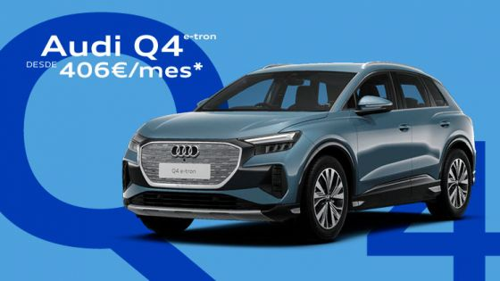 Audi Q4 e-tron desde 406€/mes*