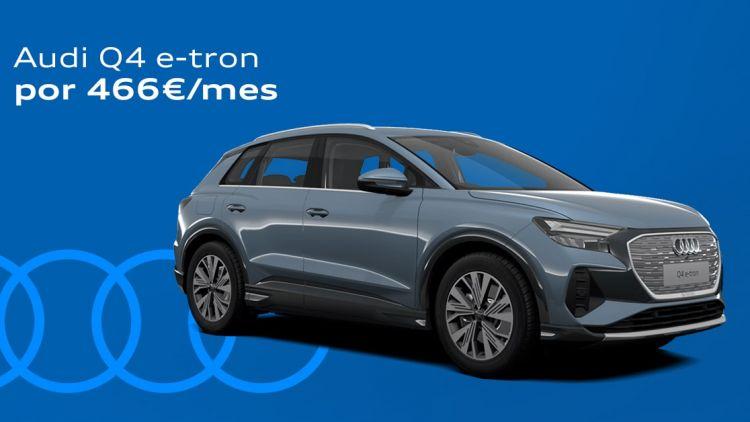 Audi Q4 e-tron desde 466€/mes