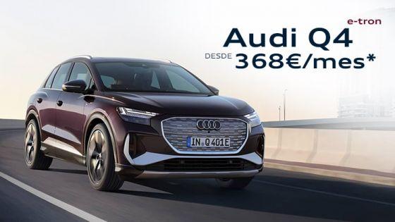 Audi Q4 e-tron desde 368€/mes*